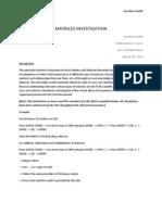 Matrices Investigation
