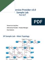 CCIE SP v3.0 Sample Lab Part - 6 of 7