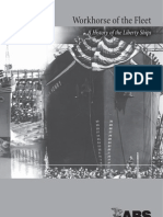 Workhorse of the Fleet - History of Liberty Ships