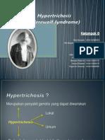 Hypertrichosis