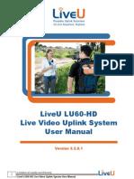LiveU HD60 Live Video Uplink System User Manual