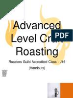 Advanced Level Craft Roasting
