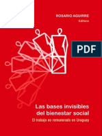 Aguirre 2009 Las Bases Invisibles Del Bienestar Social.el Trabajo No Remunerado en Uruguay