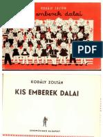 Kis emberek dalai (kotta) - Kodály Zoltán & Weöres Sándor, Gazdag Erzsi, Károlyi Amy, Csukás István