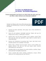 Como Criar um Delinqüente - 11 Regras Fáceis