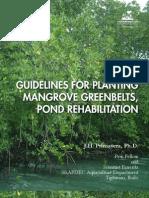 Guidelines for Planting Mangrove Greenbelts, Pond Rehabilitation by J.H. Primavera, Ph.D.