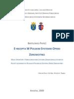 Praca licencjacka E-RECEPTA W POLSKIM SYSTEMIE OPIEKI ZDROWOTNEJ Bartłomiej Papież