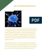 Cómo estimular el hemisferio derecho de su cerebro