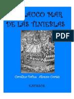 EL GLAUCO MAR de LAS TINIEBLAS La Conquista de Las Islas Canarias