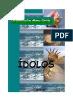 ÍDOLOS, Novela de intriga