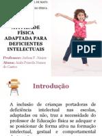 ATIVIDADEFÍSICA  ADAPTADA PARA DEFICIENTES INTELECTUAIS