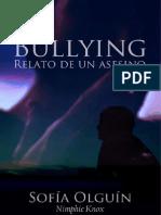 Bullying, Relato de Un Asesino. Nimphie Knox