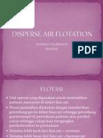 Disperse Air Flotation