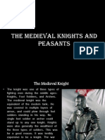 The Medieval Knights and Peasants