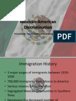Mexican American Discrimination