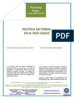 POLÍTICA SECTORIAL EN EL PAÍS VASCO (Es) SECTORAL POLICY IN THE BASQUE COUNTRY (Es) SEKTORE POLITIKA EUSKAL HERRIAN (Es)
