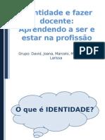 Identidade e fazer docente