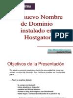 Un nuevo nombre de Dominio instalado en Hostgator