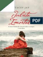 Stacey Jay - Julieta Imortal