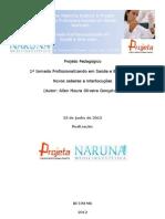 I JORNADA PROFISSIONALIZANDO EM SAÚDE E BEM-ESTAR- novos saberes e interlocuções23JUNHO2012