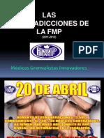 LAS CONTRADICCIONES DE LA FMP  (2011-2012)