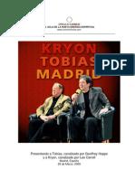 Kryon y Tobías en Madrid - 22Mar2009