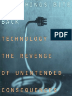 Why Things Bite Back Technology and the Revenge of Unintended Consequences