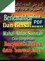 Berlemah Lembutlah Dan Bersatulah Wahai Ahlus Sunnah - Ver-2