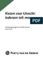 Verkiezingsprogramma PvdA Utrecht 2010-2014