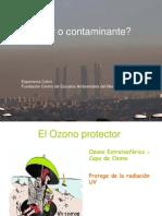 El Ozono ¿protector o contaminante?