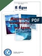 A Água - Mineralização e Desmineralização