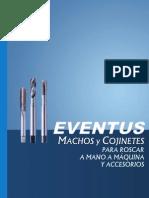 Acero Rapido-Machos y Cojinetes-Eventus
