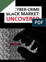 The Cyber Crime Black Market
