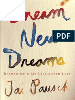 Dream New Dreams by Jai Pausch - Reading Group Guide