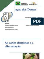 Conservao Dos Dentes