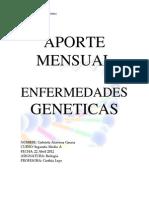 Aporte Mensual (Enfermedades Genetic As)