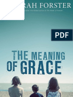 Reading Group Questions - The Meaning of Grace by Deborah Forster