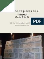 PC13-2 Una tarde de jueves en el museo