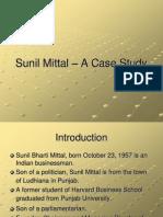 Sunil Mittal a Case Study
