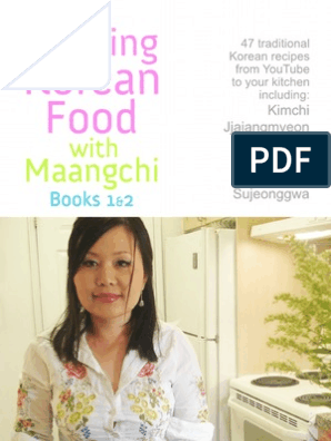 Cooking Korean Food With Maangchi - Books 1 and 2 (revised