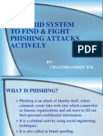 A Hybrid System to Find & Fight Phishing