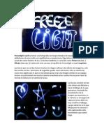Tutorial Pintar Con Luz - Freeze Light