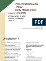 Ai2011 4 Manajemen Ketidakpastian Sistem Pakar (1)
