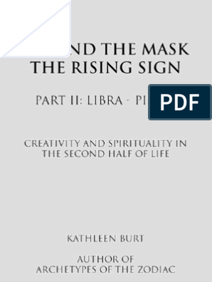 52480269 Beyond the Mask the Rising Sign Part II Libra