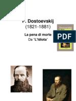 Dostoevskij e La Pena Di Morte