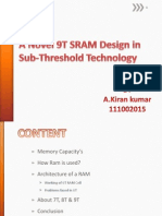 A Novel 9T SRAM Design In