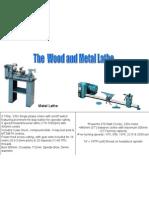 Wood & Metal Lathe