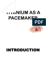 Titanium as a Pacemaker