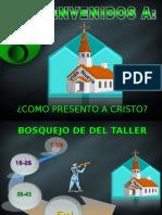 TALLER DE EVANGELISMO PRESENTACION July 19, 2008