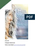 sun and moon ice and snow - capítulo um (traduzido)